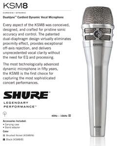 Shure® KSM8